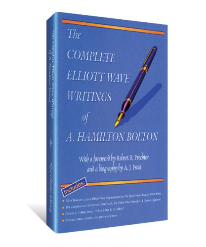9780932750228: The Complete Elliott Wave Writings of A. Hamilton Bolton