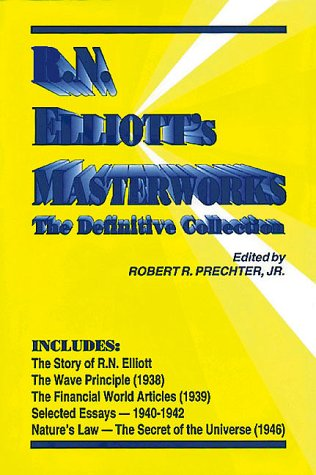 9780932750372: R.N. Elliott's Masterworks: The Definitive Collection