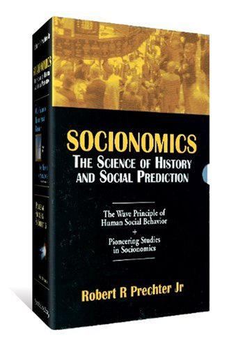 9780932750570: Socionomics: The Science of History and Social Prediction