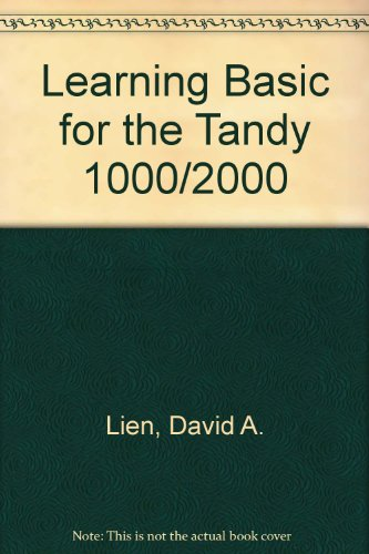 Learning Basic for the Tandy 1000/2000: Lien, David A.