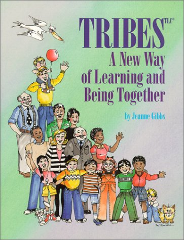 9780932762092: Tribes, A New Way of Learning and Being Together