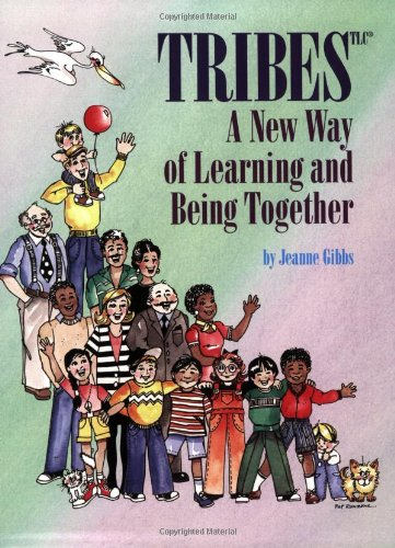 9780932762405: Tribes : A New Way of Learning and Being Together