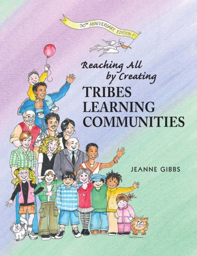 9780932762412: Reaching All by Creating Tribes Learning Communities
