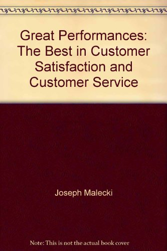 9780932764287: Great Performances: The Best in Customer Satisfaction and Customer Service (AT&T Quality Library)