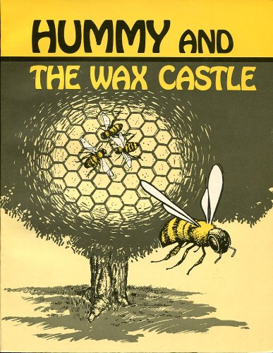 9780932766144: Hummy and the Wax Castle
