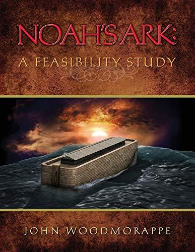 9780932766410: Noah's Ark: A Feasibility Study