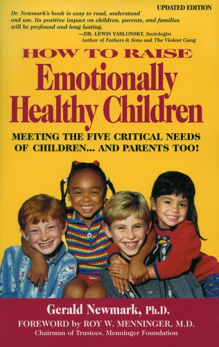 How To Raise Emotionally Healthy Children: Meeting: Newmark, Gerald