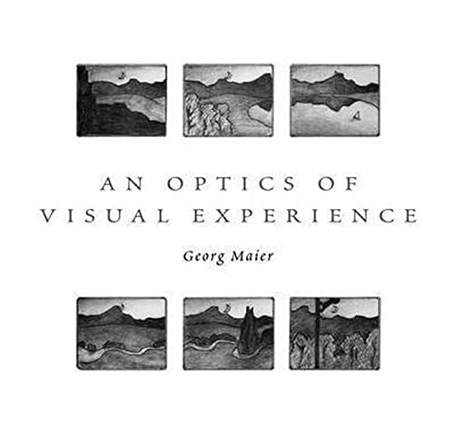 An Optics of Visual Experience: Georg Maier