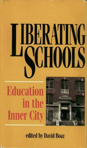 9780932790828: Liberating Schools: Education in the Inner City