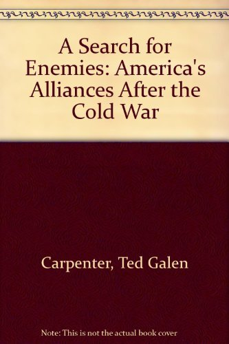 A Search for Enemies: Carpenter, Ted Galen