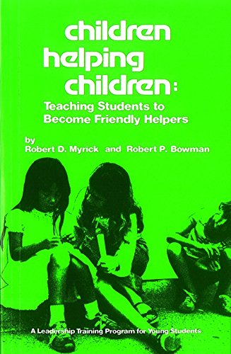 9780932796097: Children Helping Children: Teaching Students to Become Friendly Helpers