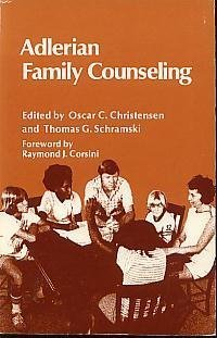 Adlerian Family Counseling. A Manual for Counselor, Educator, and Psychotherapist.: Christensen, ...