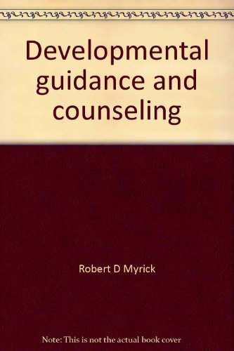 9780932796202: Developmental guidance and counseling: A practical approach