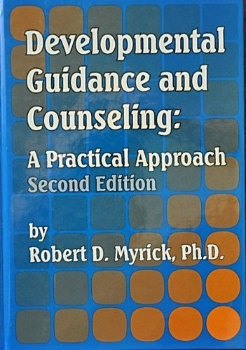 9780932796530: Developmental Guidance and Counseling: A Practical Approach