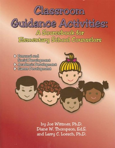 9780932796820: Classroom Guidance Activities: A Sourcebook for Elementary Counselors