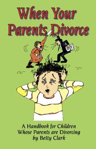 9780932796899: When Your Parents Divorce: A Handbook for Children Whose Parents Are Divorcing
