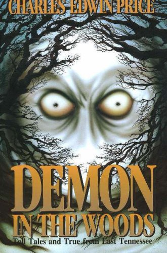 9780932807823: Demon in the Woods: Tall Tales and True from East Tennessee