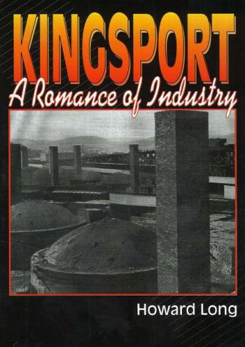 9780932807892: Kingsport: A Romance of Industry