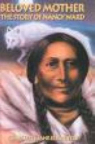 9780932807922: Beloved Mother: The Story of Nancy Ward
