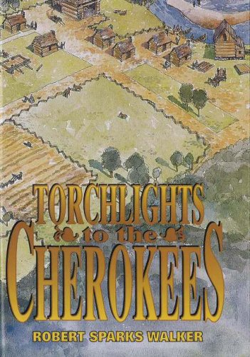 Torchlights to the Cherokees