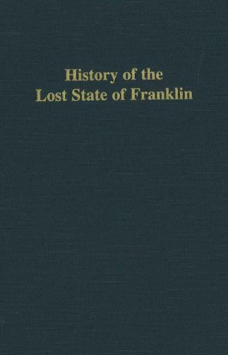 9780932807960: History of the Lost State of Franklin