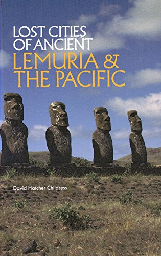 9780932813046: Lost Cities of Ancient Lemuria and the Pacific (Lost Cities Series)