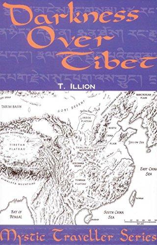 Darkness Over Tibet (Mystic Traveller Series): Illion, Theodore