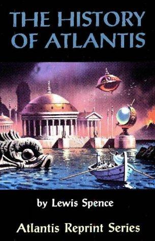 9780932813282: The History of Atlantis (Atlantis Reprint Series)