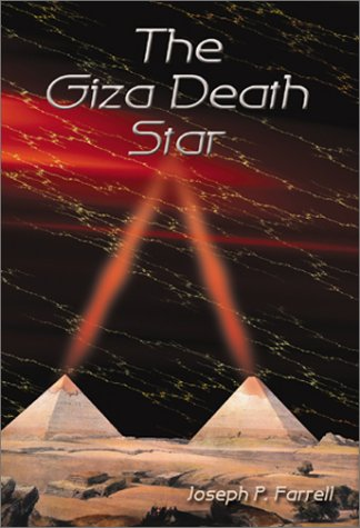The Giza Death Star (0932813380) by Joseph P. Farrell