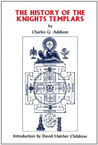 History of the Knights Templar: Addison, Charles G,