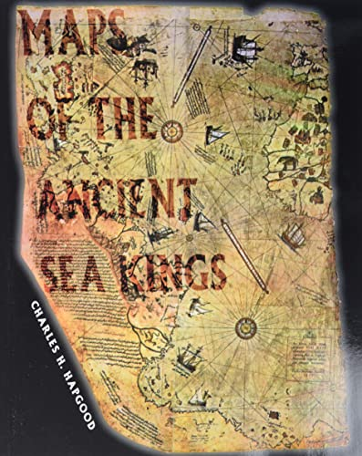 9780932813428: Maps of the Ancient Sea Kings: Evidence of Advanced Civilization in the Ice Age