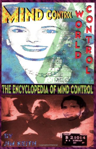 Mind Control, World Control (9780932813459) by Jim Keith; First Last