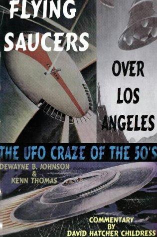 Flying Saucers over Los Angeles: Dewayne B. Johnson, Kenn Thomas
