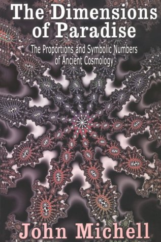 9780932813893: The Dimensions of Paradise: The Proportions and Symbolic Numbers of Ancient Cosmology