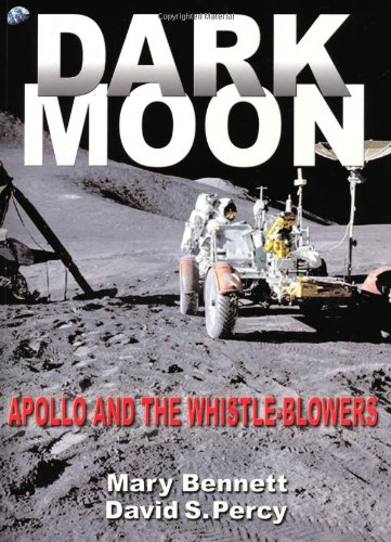 9780932813909: Dark Moon: Apollo and the Whistle-Blowers