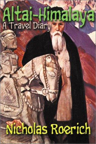 9780932813930: Altai-Himalaya A Travel Diary