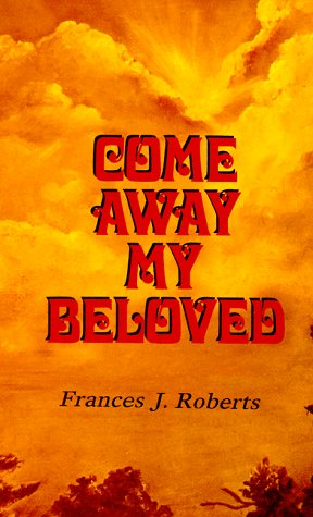9780932814012: Come Away My Beloved: