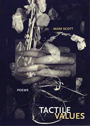 Tactile Values (First Book): Scott, Mark