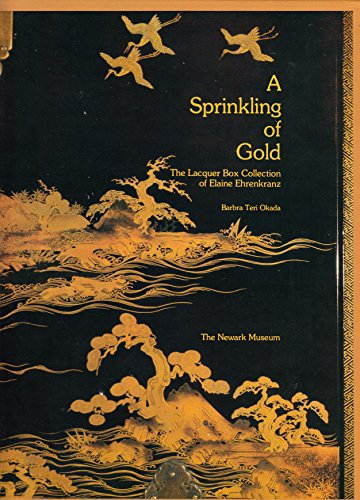 9780932828101: A Sprinkling of Gold: The Lacquer Box Collection of Elaine Ehrenkranz