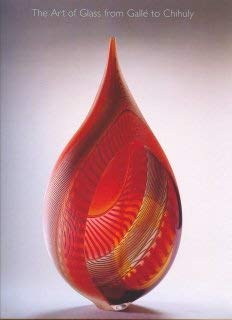 The Art of Glass from Galle to Chihuly (Highlights from the Lowenbach Collection)