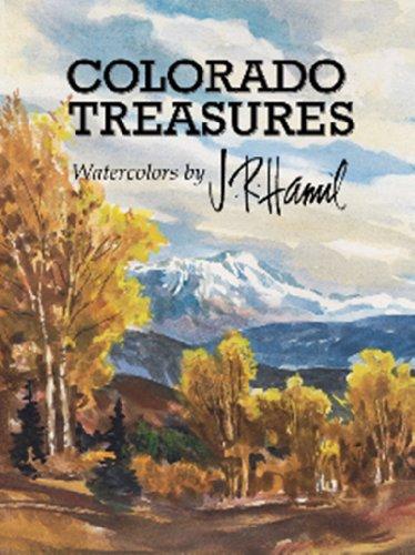 Colorado Treasures, Watercolors by J. R. Hamil: Sharon; Hamil, Jim