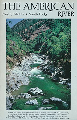9780932857002: The American River: North, MIddle & South Forks
