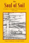 The Soul of Soil: A Guide to Ecological Soil Management