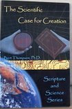 9780932859037: The Scientific Case for Creation