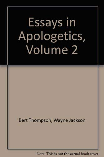 """Essays in Apologetics, Volume 2: """"...earnestly contend"""