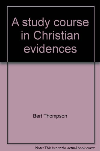 A Study Course in Christian Evidences