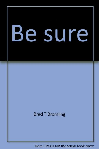 9780932859235: Be sure: A study in Christian evidences