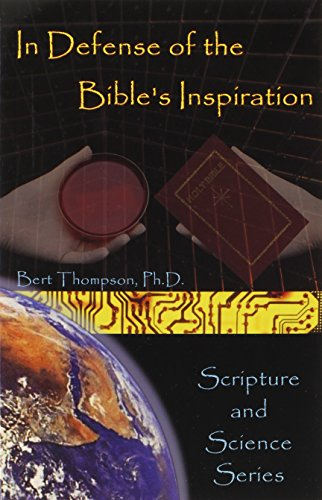 In Defense of the Bibles Inspiration: Thompson, Bert