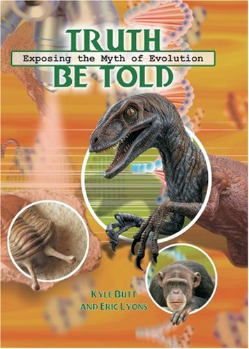 9780932859846: Truth Be Told: Exposing the Myth of Evolution