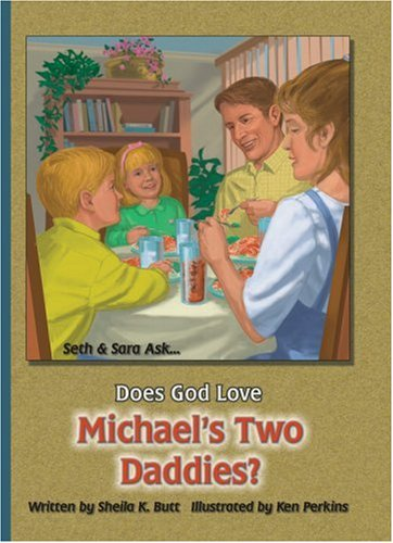 9780932859945: Does God Love Michael's Two Daddies (Seth and Sarah Ask...)